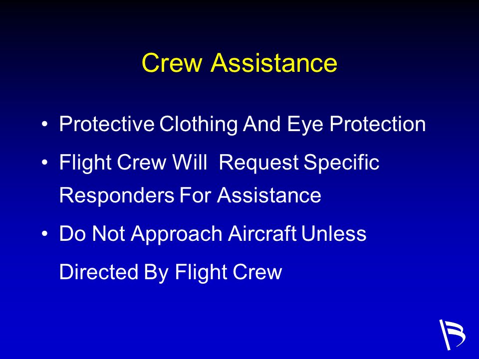 Crew Assistance Protective Clothing And Eye Protection