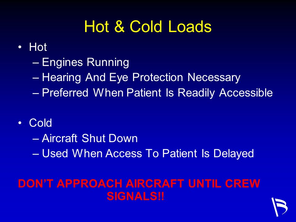 Hot & Cold Loads Hot Engines Running
