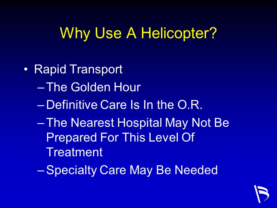 Why Use A Helicopter Rapid Transport The Golden Hour