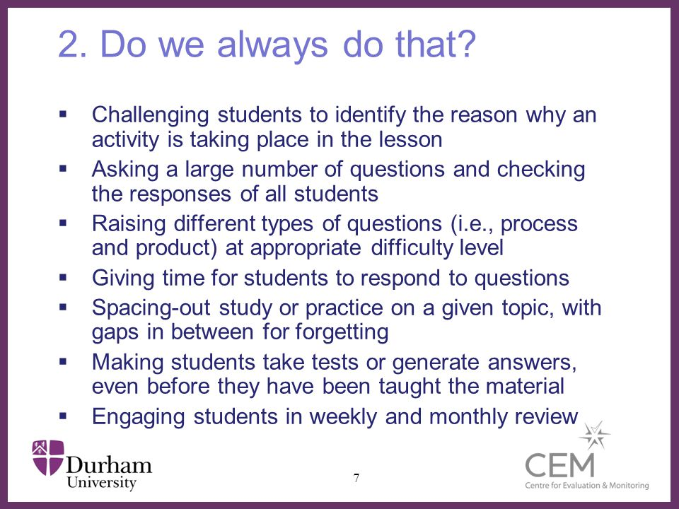 2. Do we always do that Challenging students to identify the reason why an activity is taking place in the lesson.