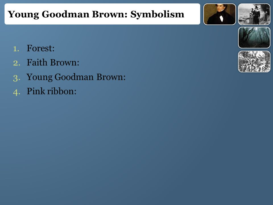 in which part of the story young goodman brown is the climax?