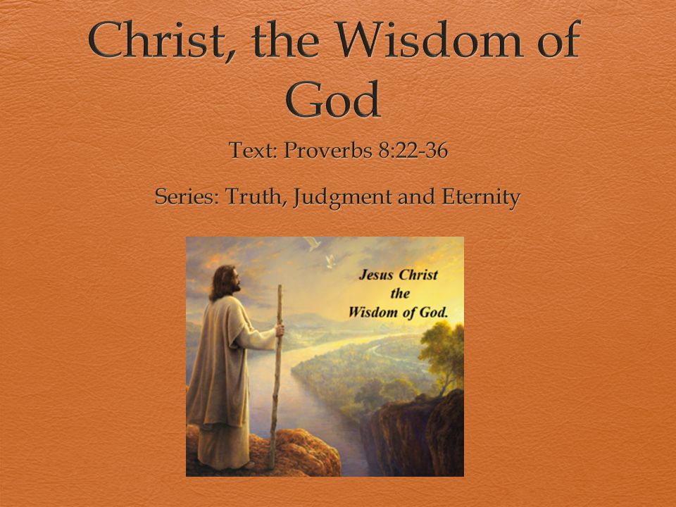 Image result for JESUS IN THE BOOK OF PROVERBS