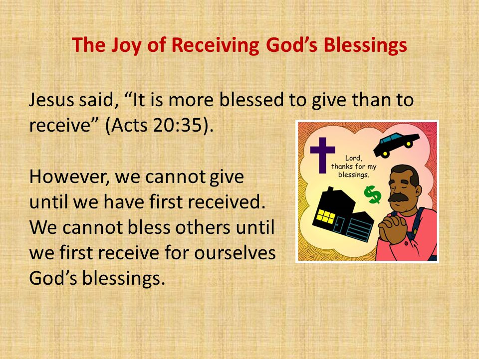 The Joy of Receiving, Managing, and Sharing God's Blessings - ppt ...