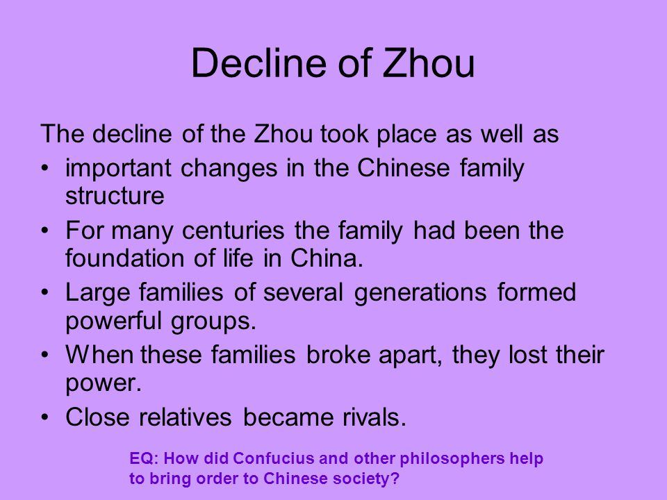 Decline of Zhou The decline of the Zhou took place as well as