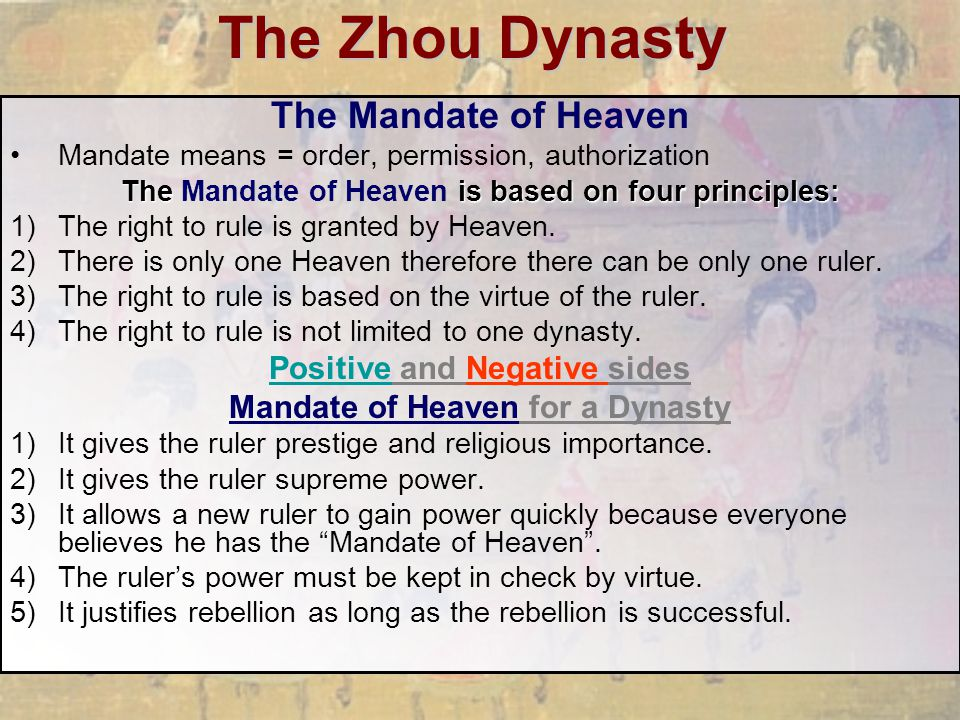 The Zhou Dynasty The Mandate of Heaven Positive and Negative sides