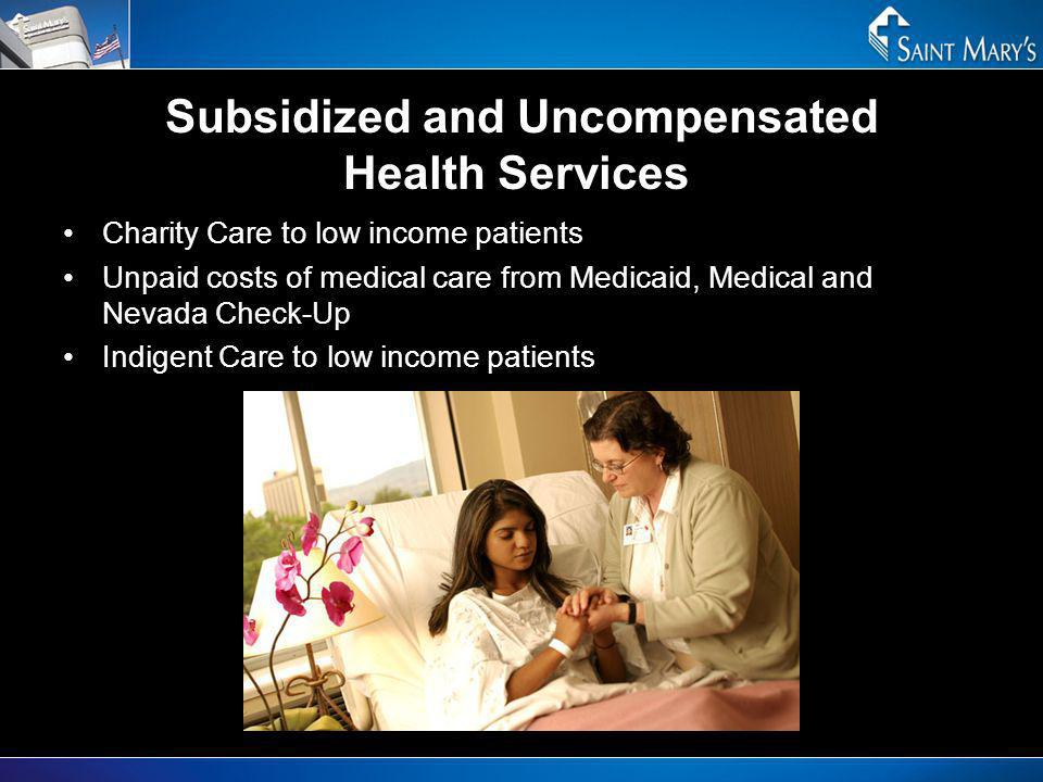 Subsidized and Uncompensated Health Services