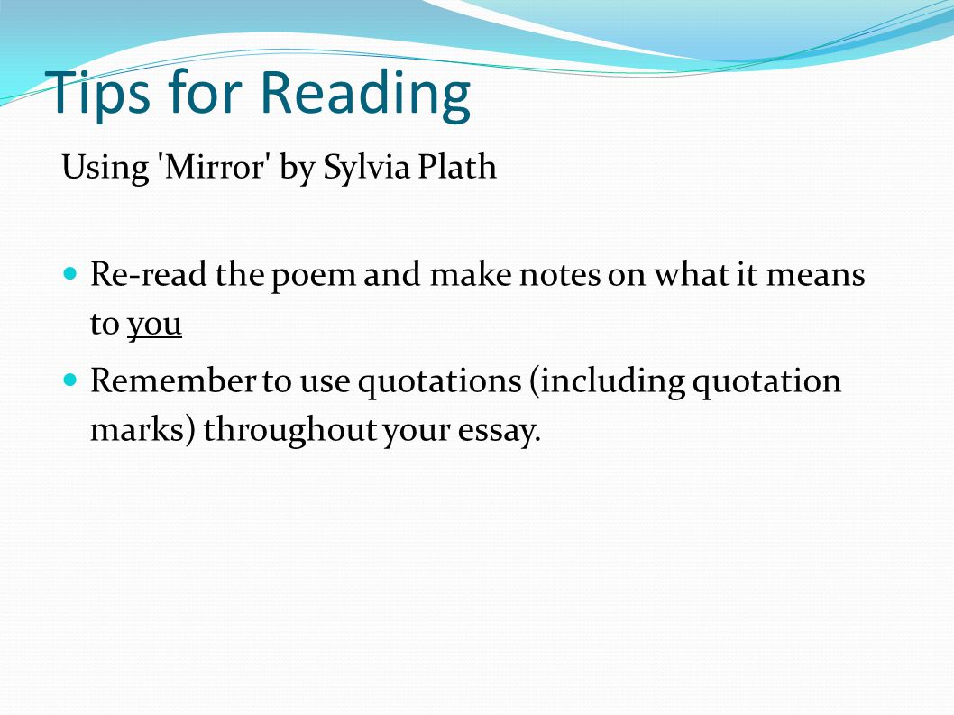 Macbeth Essay Thesis Tips For Reading Using Mirror By Sylvia Plath My First Day Of High School Essay also Business Argumentative Essay Topics Mirror By Sylvia Plath Sylvia Plath Was Born On October   And  Thesis Essay Topics