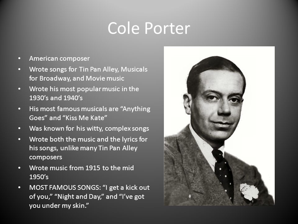 Lyric cole porter lyrics : 20th Century Musicians. - ppt video online download