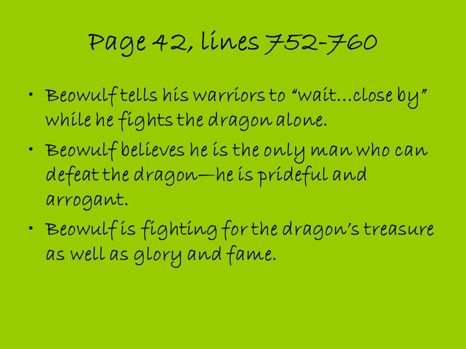 why does beowulf want to fight the dragon alone