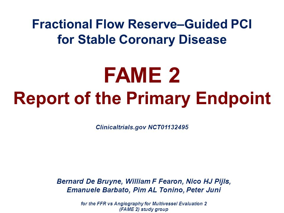 FAME 2 Report of the Primary Endpoint