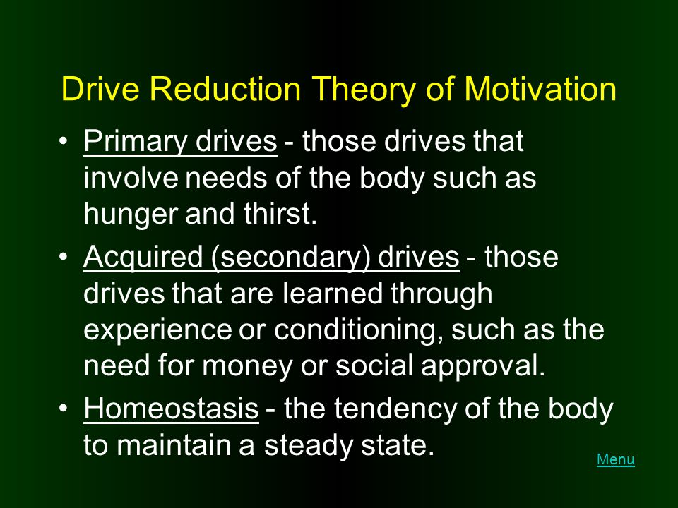 Drive Reduction Theory of Motivation