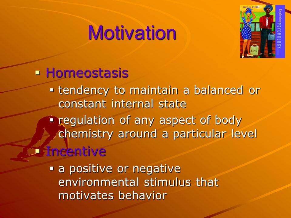 Motivation Homeostasis Incentive