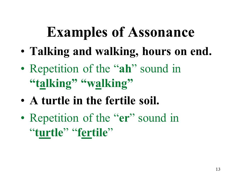 Assonance figure of speech definition and examples.