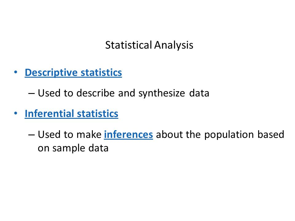 Statistical Analysis Descriptive statistics