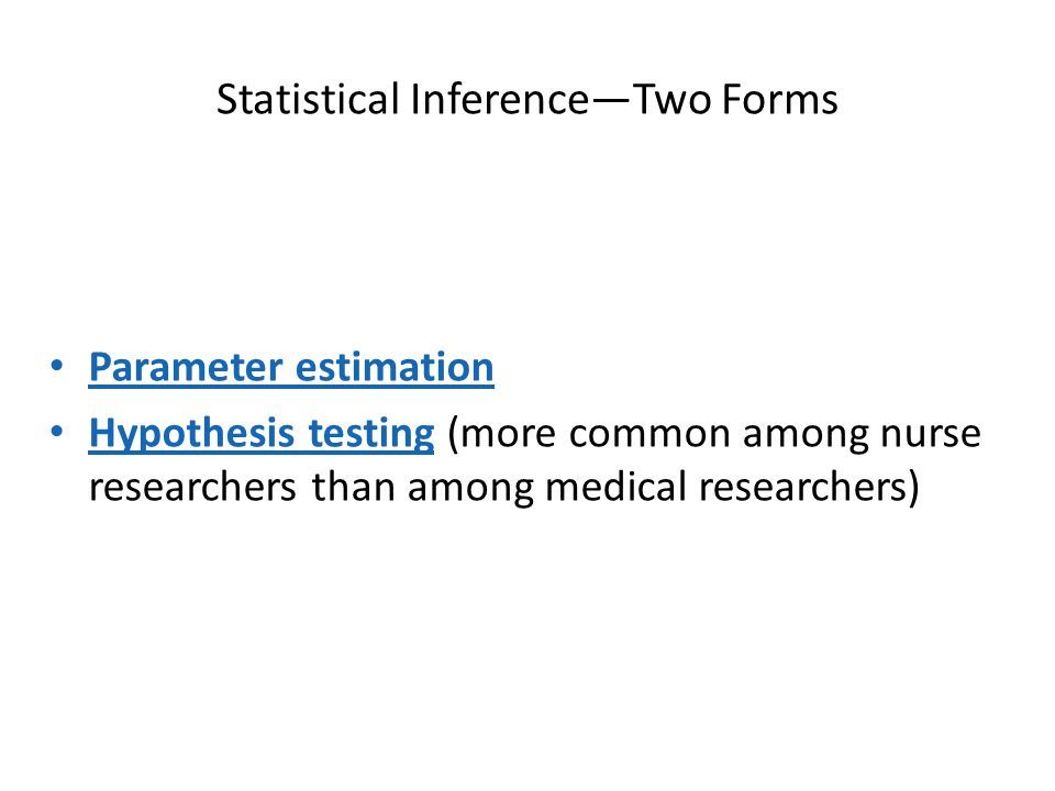 Statistical Inference—Two Forms