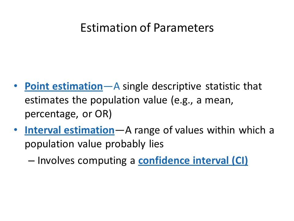 Estimation of Parameters