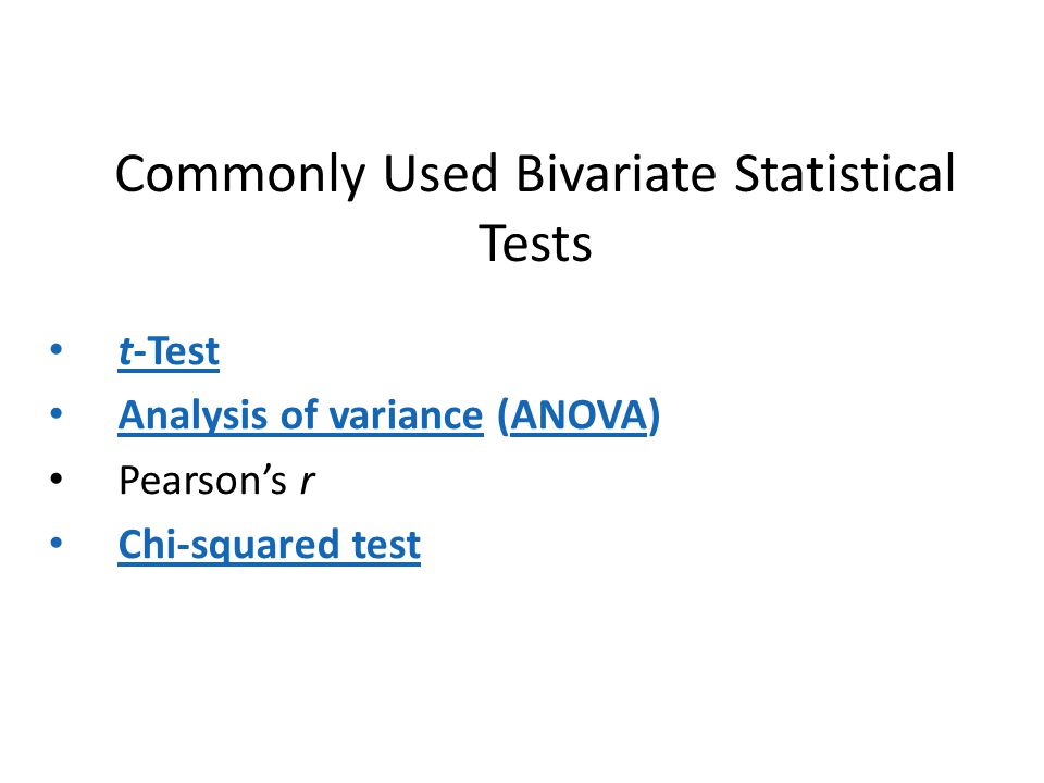 Commonly Used Bivariate Statistical Tests