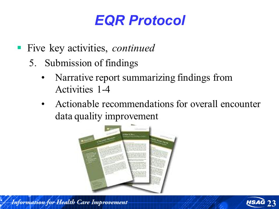EQR Protocol Five key activities, continued Submission of findings