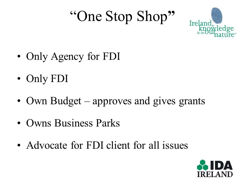 One Stop Shop Only Agency for FDI Only FDI