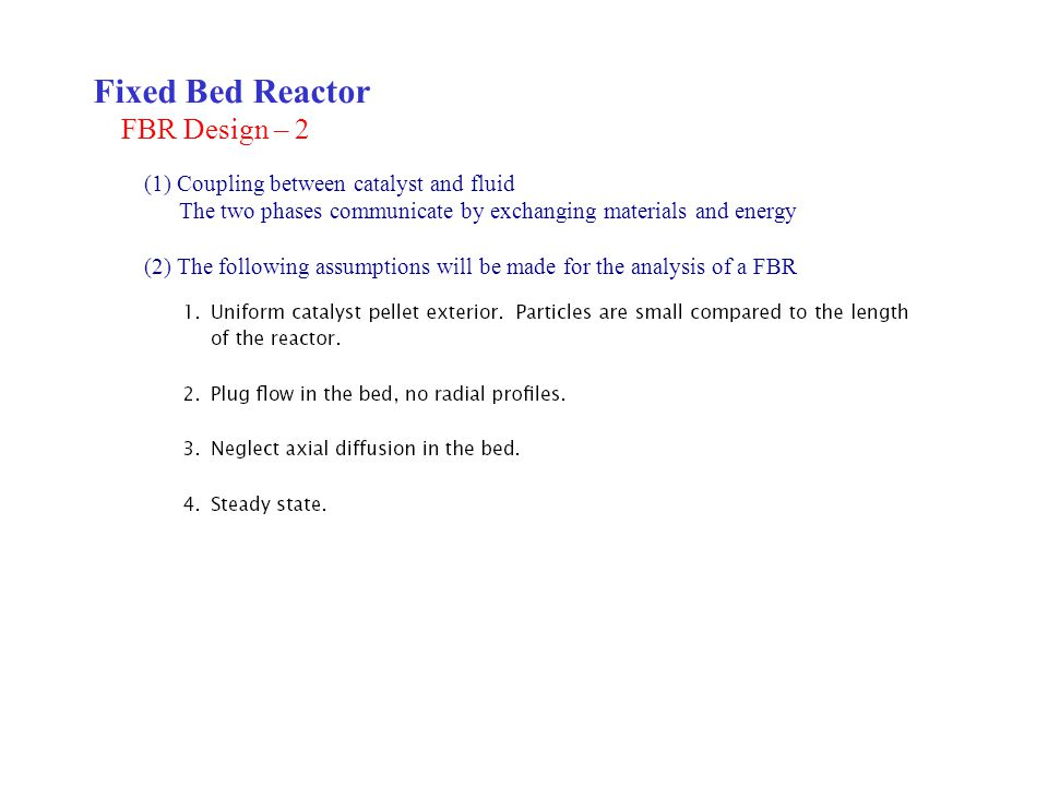 Fixed Bed Reactor FBR Design – 2