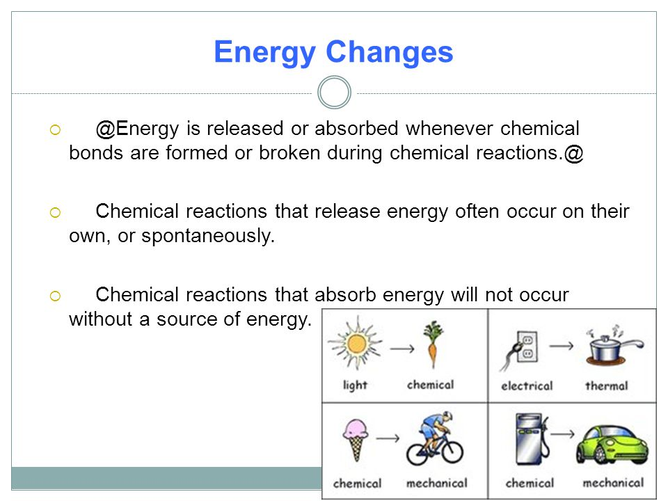 Energy is released or absorbed whenever chemical bonds are formed or broken during chemical