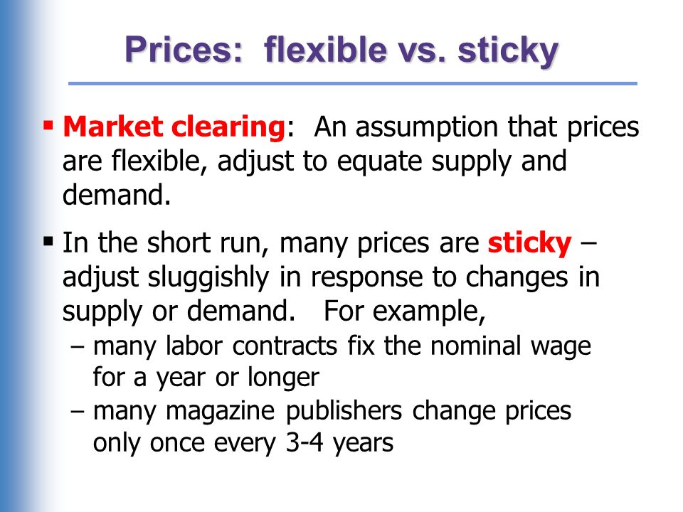 Prices: flexible vs. sticky