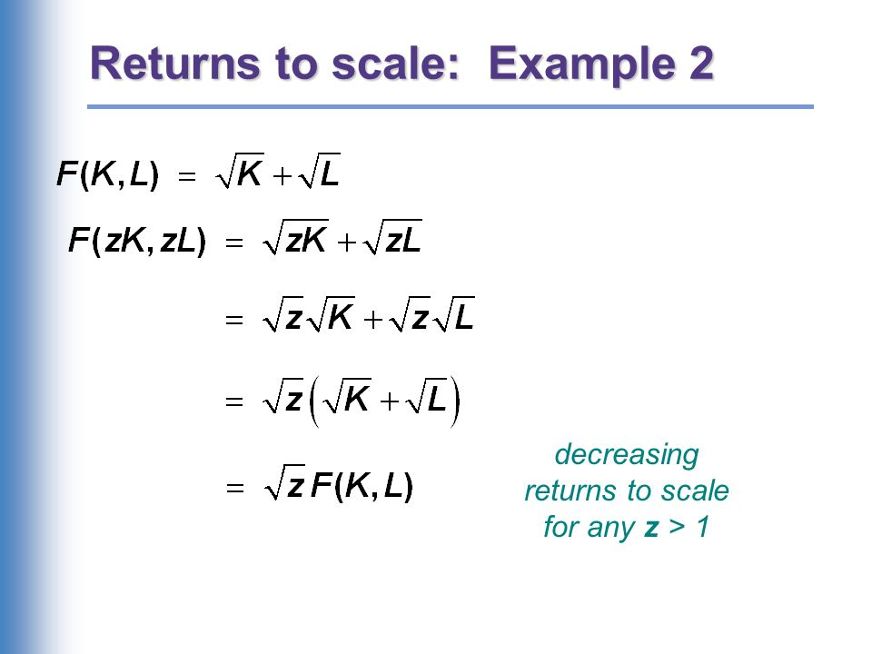 Returns to scale: Example 3
