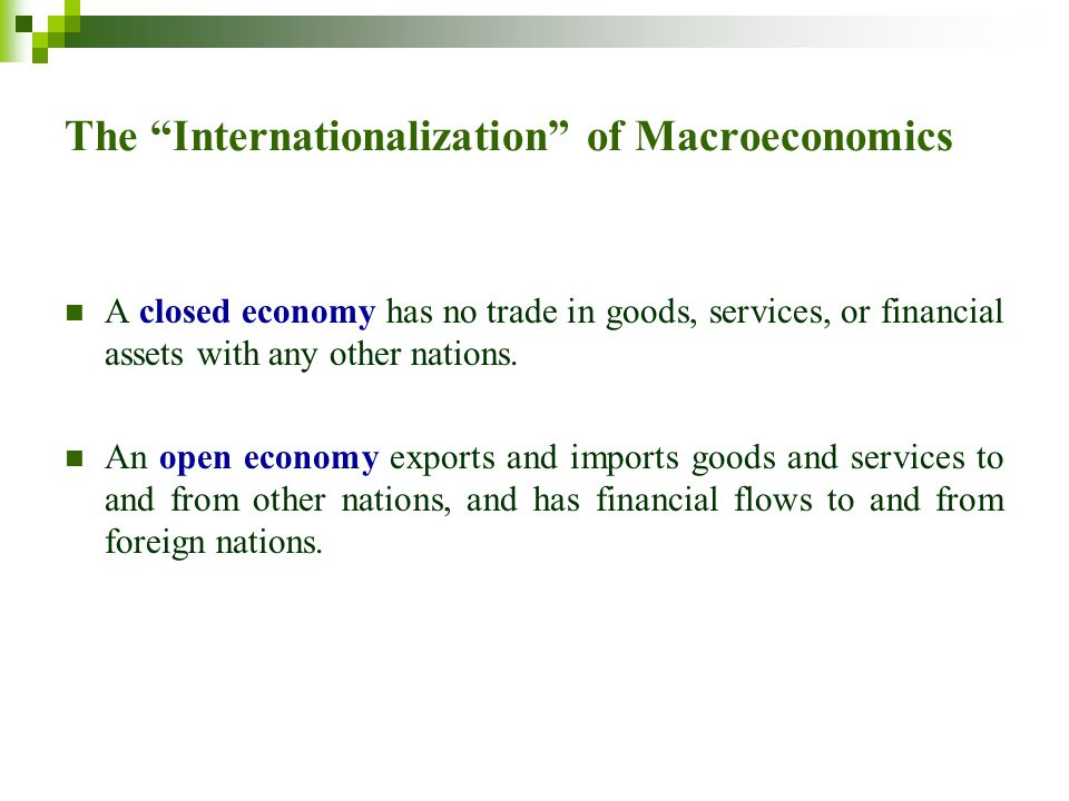 The Internationalization of Macroeconomics