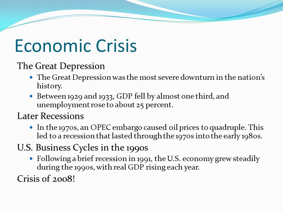 Economic Crisis The Great Depression Later Recessions