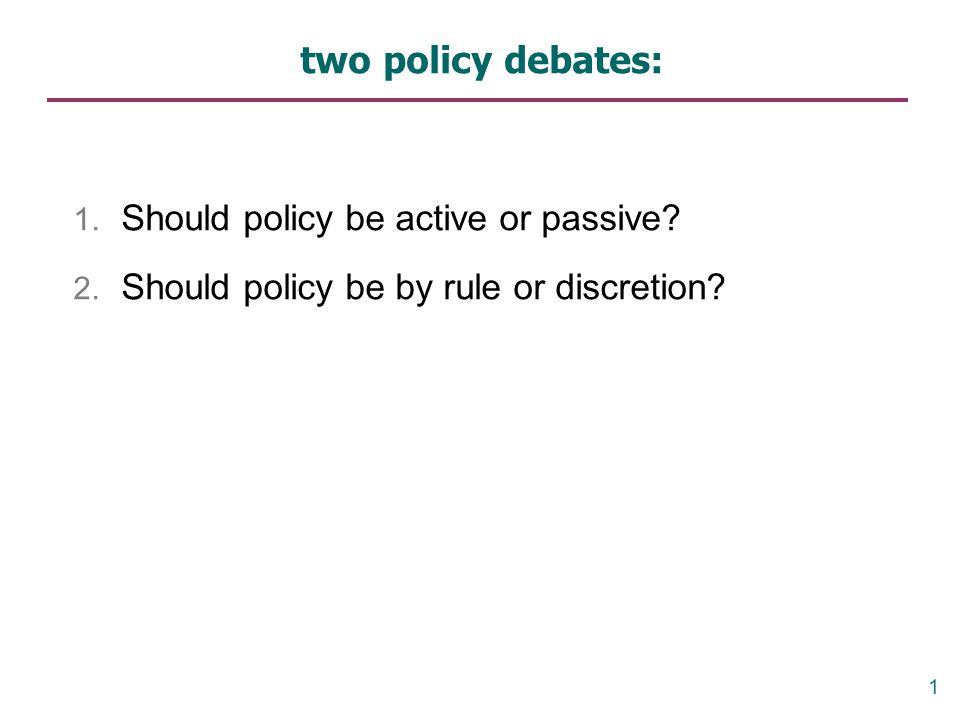 Should policy be active or passive