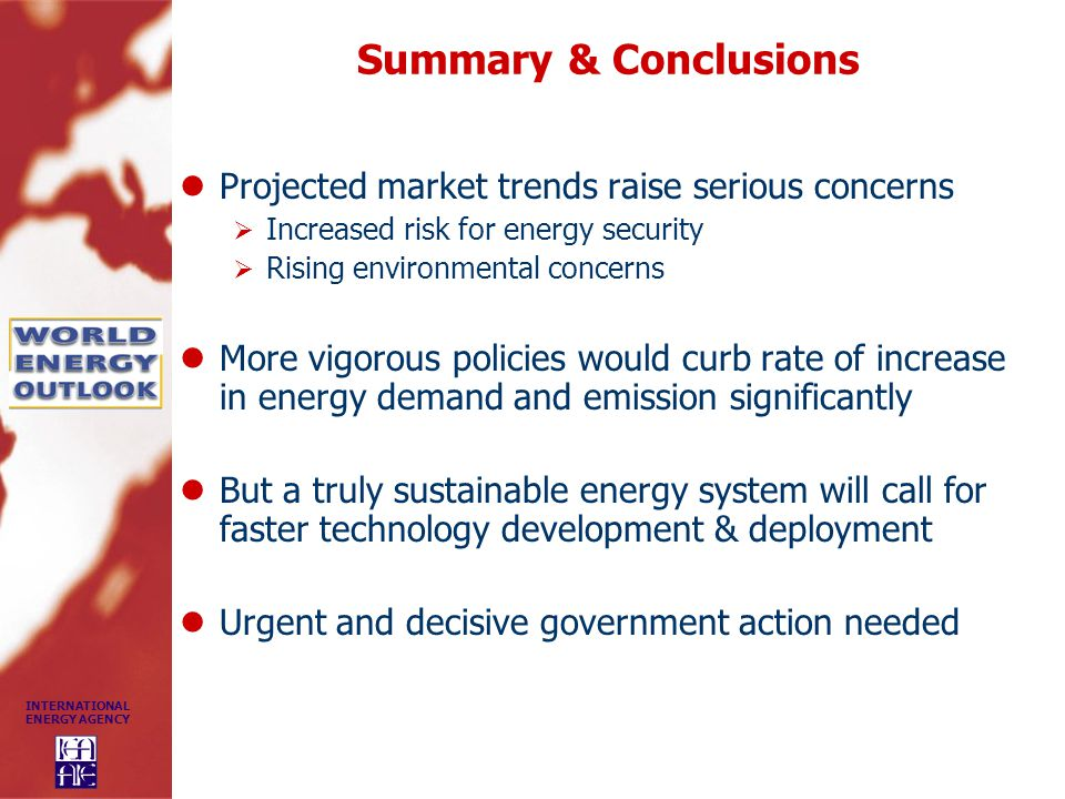 Summary & Conclusions Projected market trends raise serious concerns