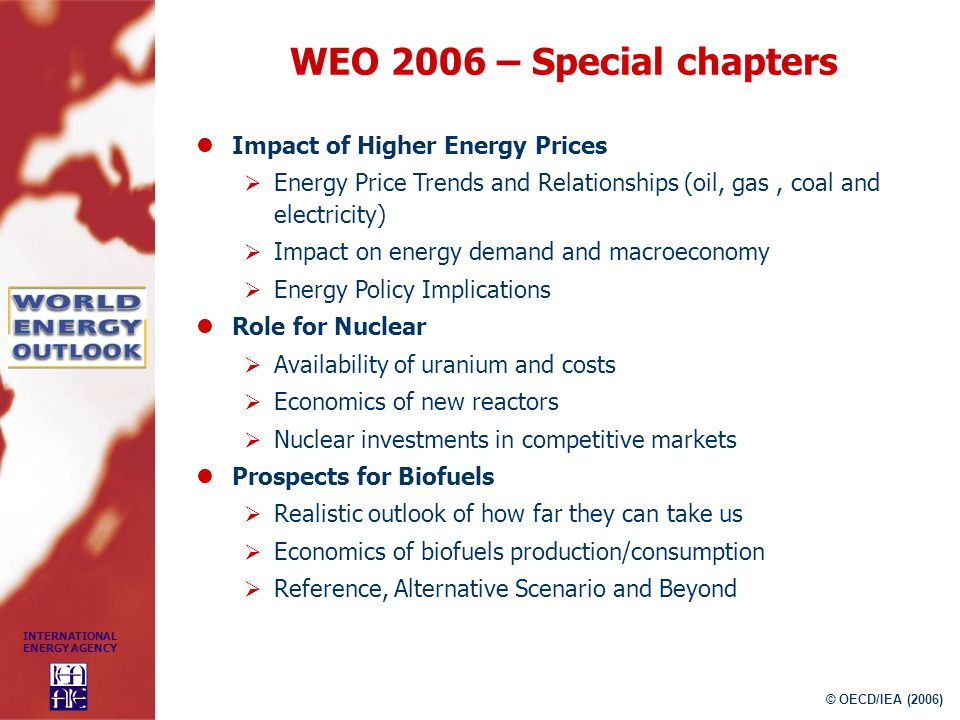 WEO 2006 – Special chapters Impact of Higher Energy Prices