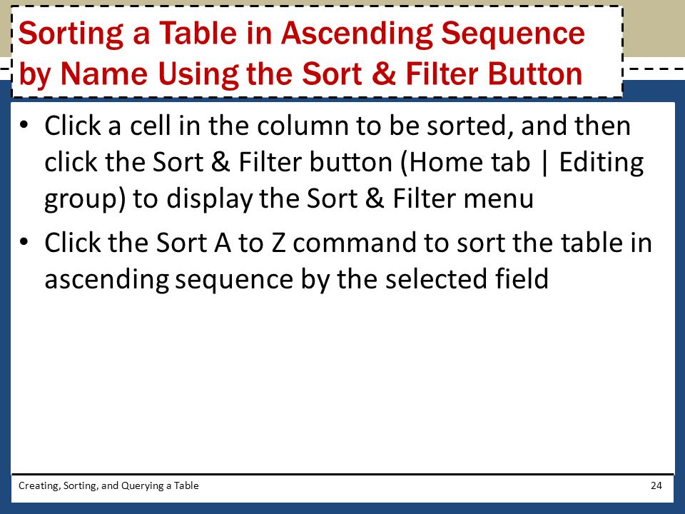 Sorting a Table in Ascending Sequence by Name Using the Sort & Filter Button