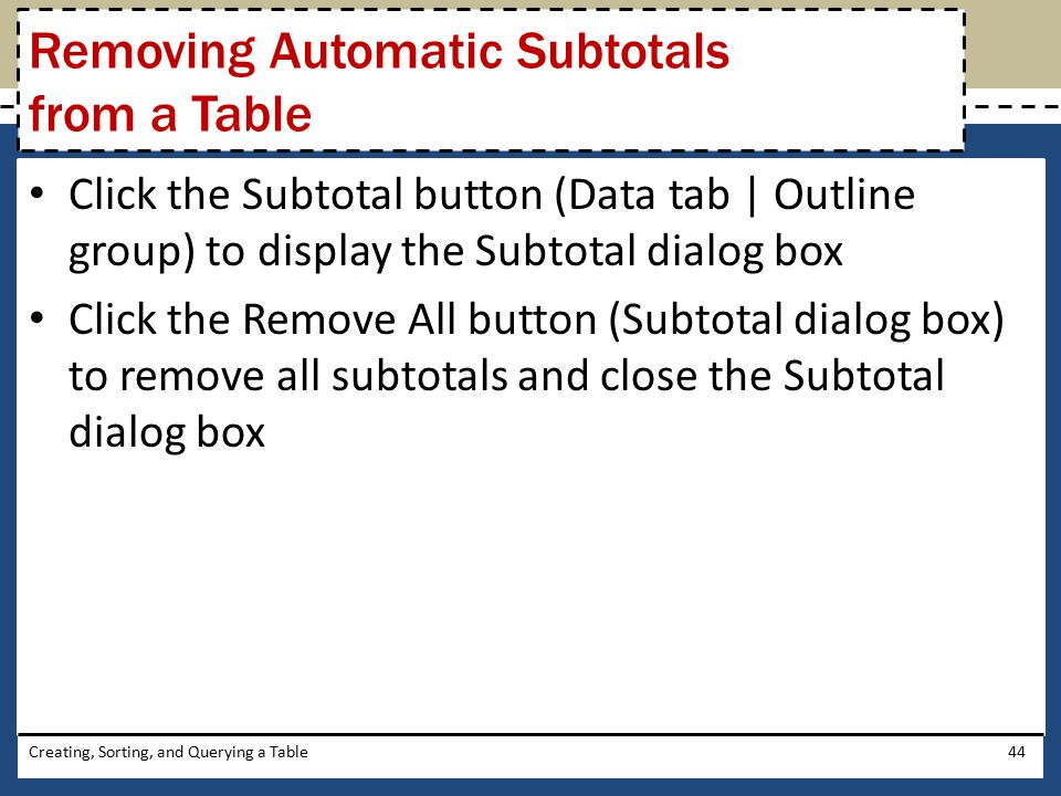 Removing Automatic Subtotals from a Table