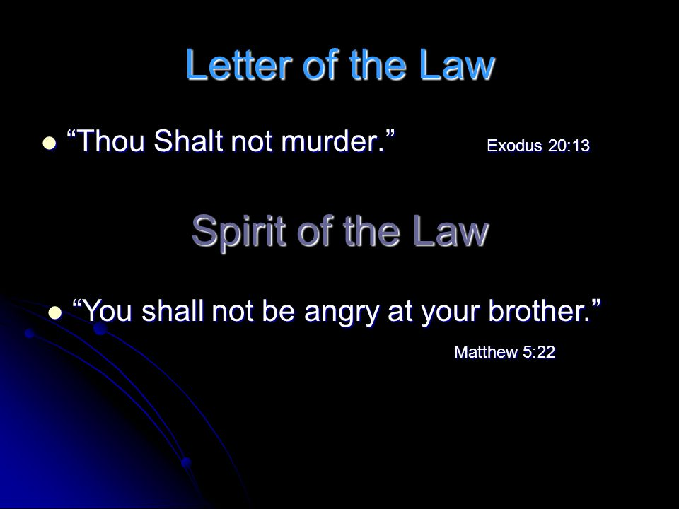 Letter of the Law Spirit of the Law