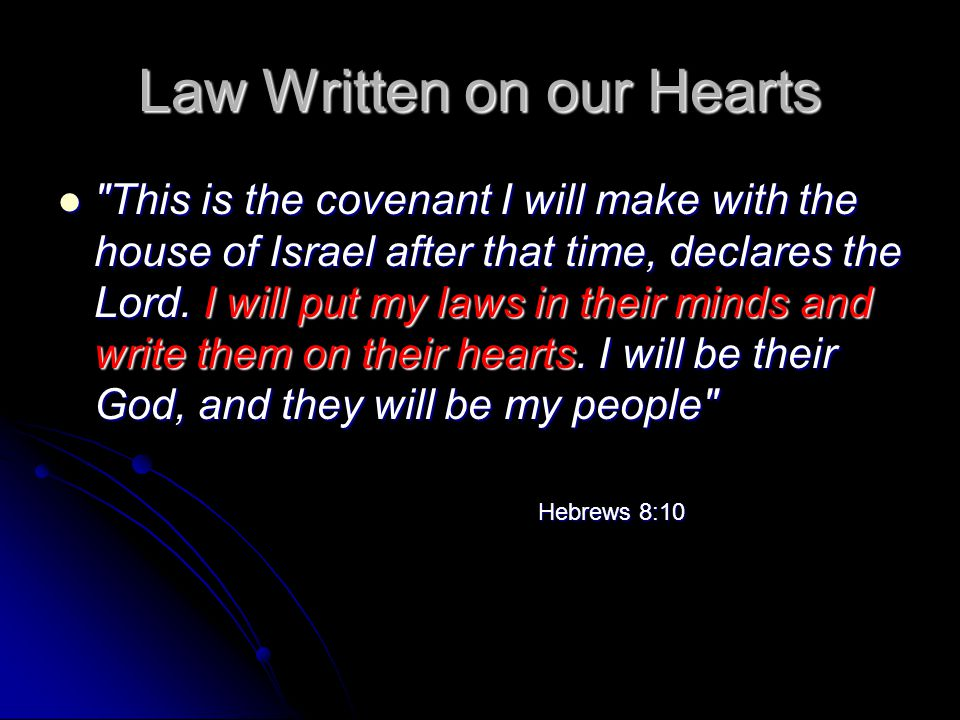 Law Written on our Hearts