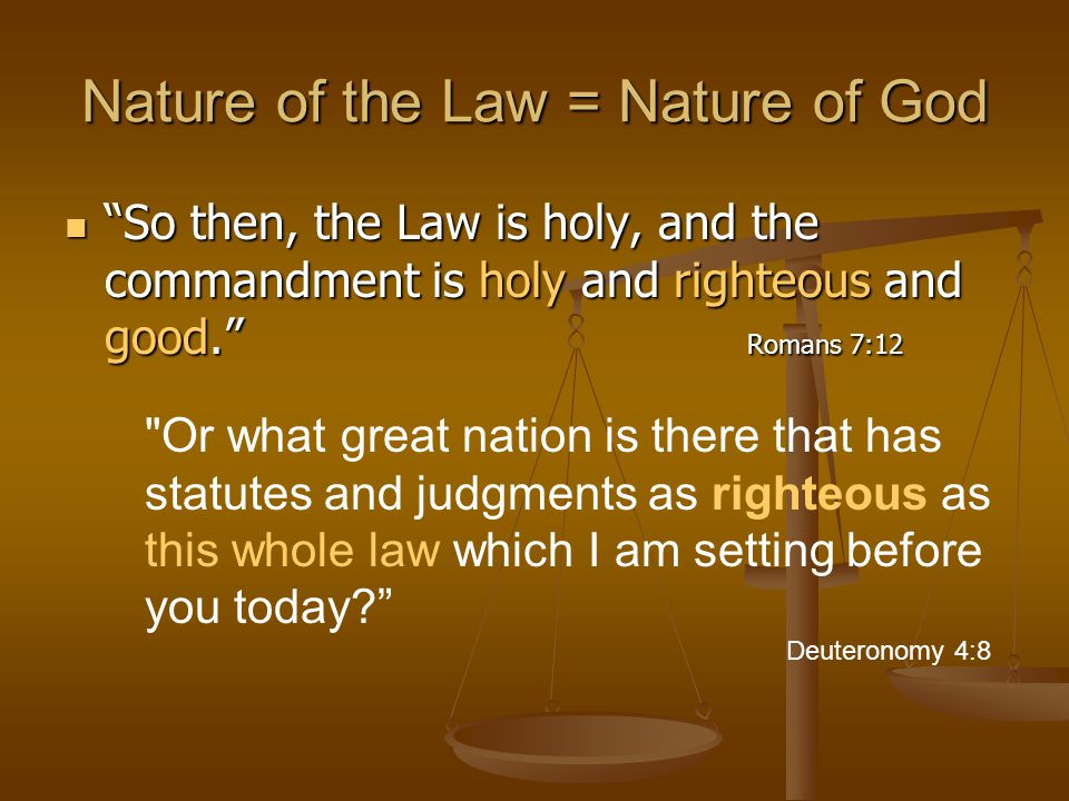 Nature of the Law = Nature of God