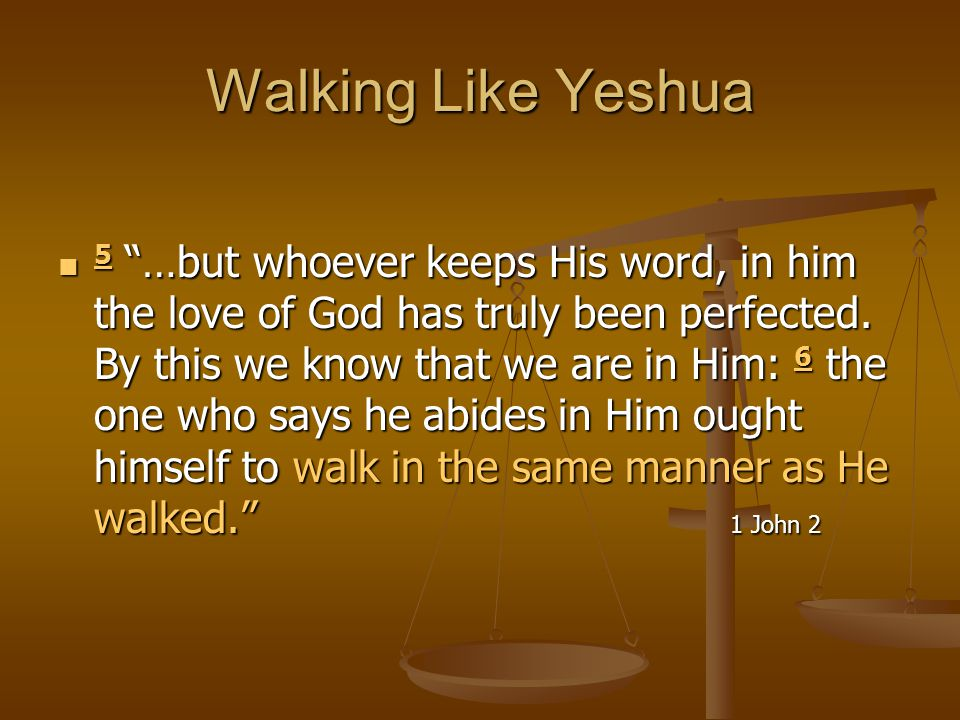 Walking Like Yeshua