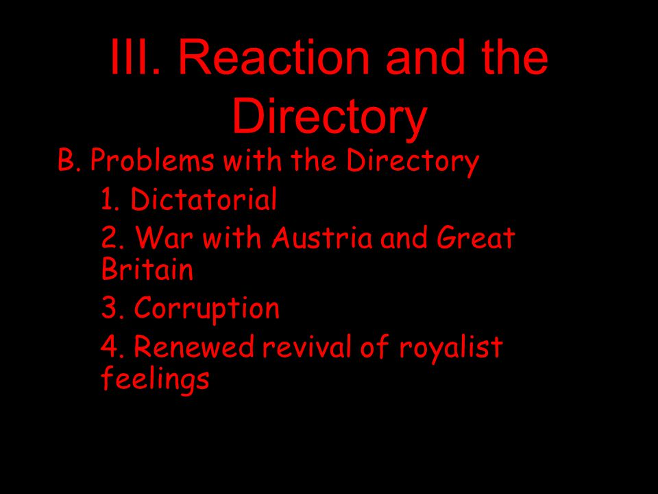 III. Reaction and the Directory