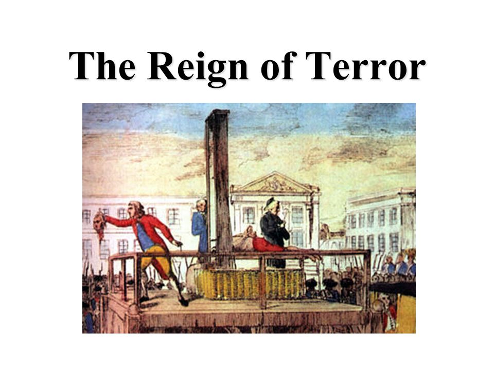 The Reign of Terror