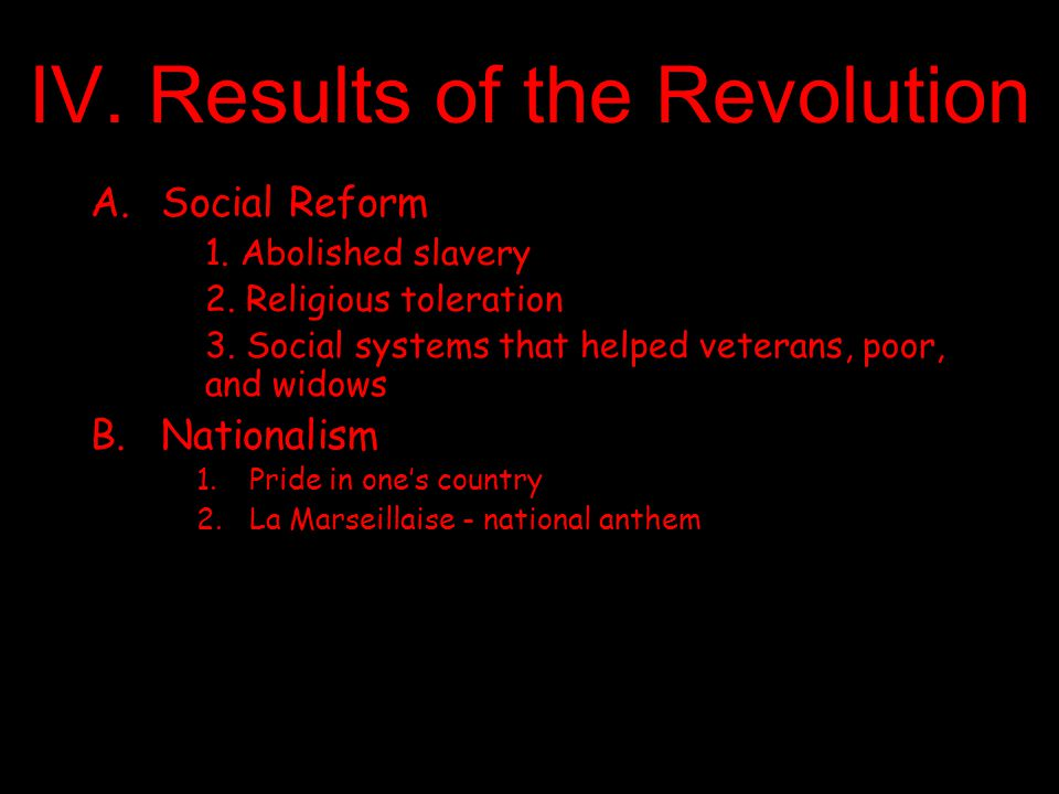 IV. Results of the Revolution