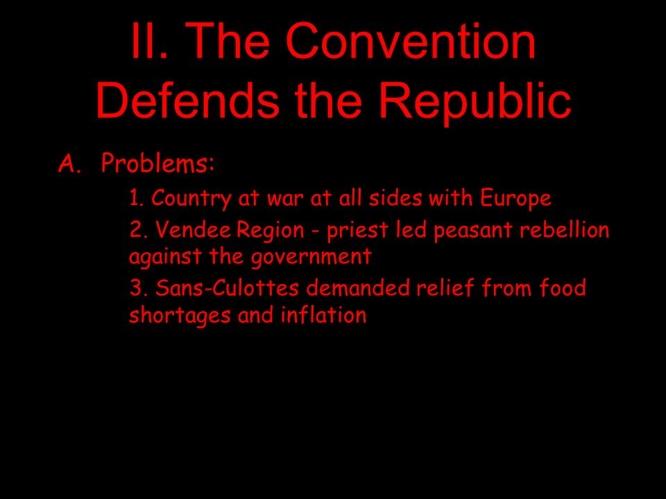 II. The Convention Defends the Republic