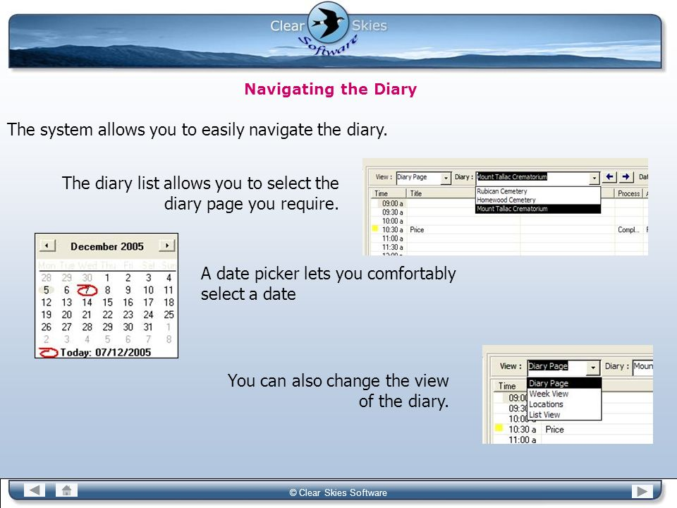The system allows you to easily navigate the diary.