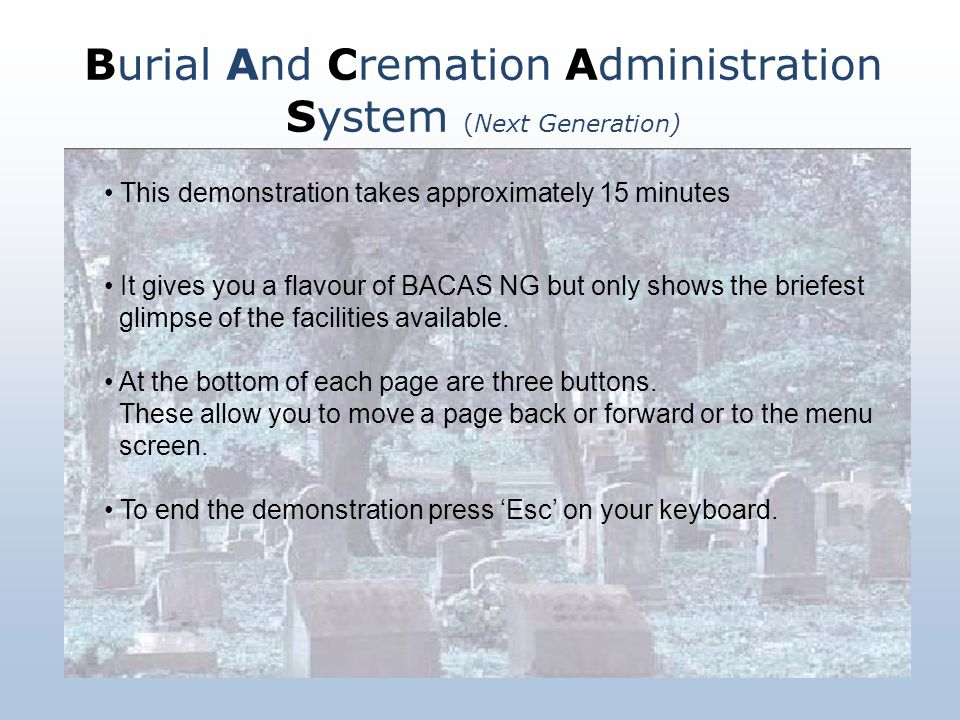 Burial And Cremation Administration System (Next Generation)