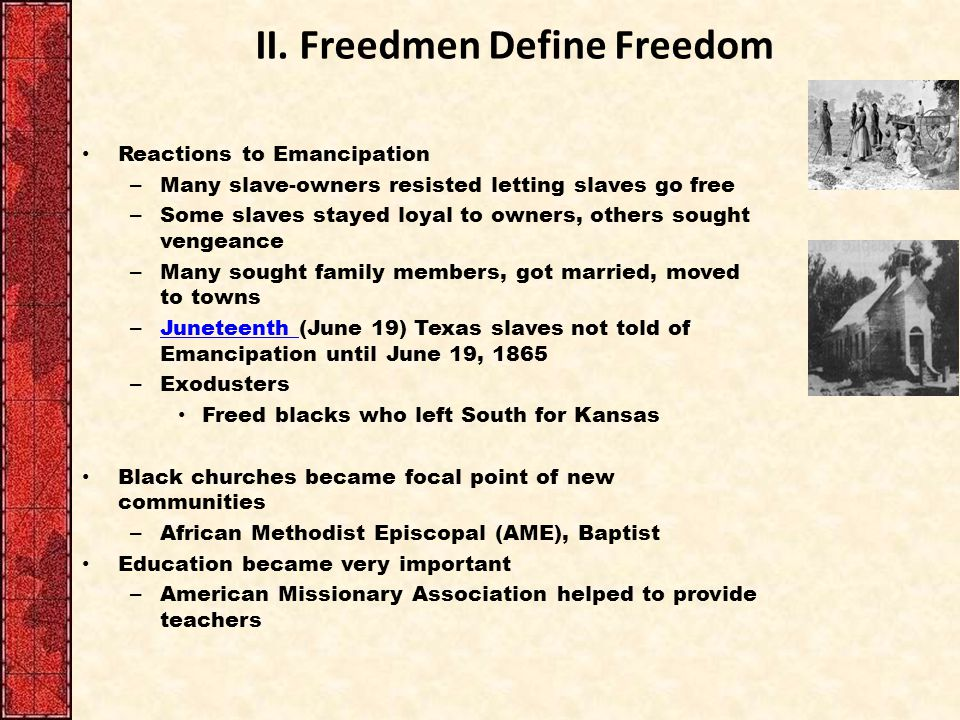 in 1865 southern blacks defined freedom as