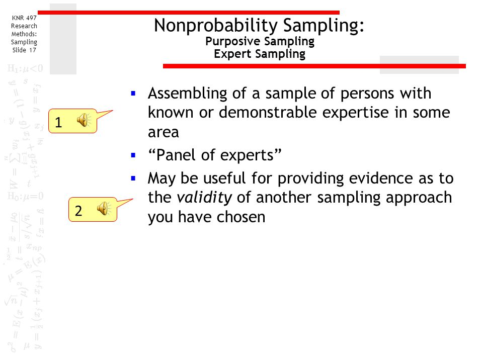 Nonprobability Sampling: Purposive Sampling Expert Sampling