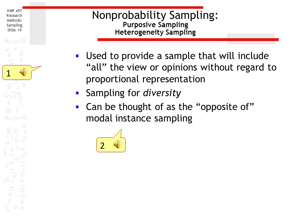 Nonprobability Sampling: Purposive Sampling Heterogeneity Sampling