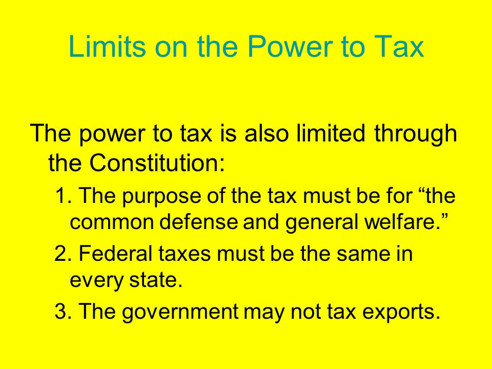 Limits on the Power to Tax
