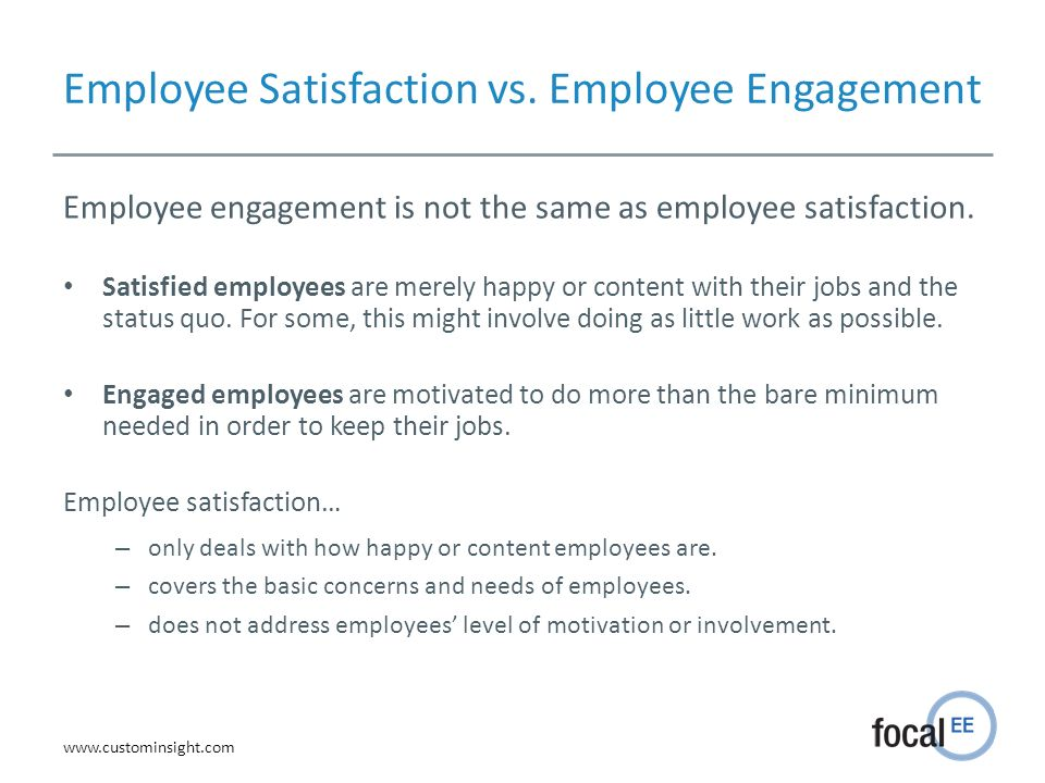 Employee Satisfaction vs. Employee Engagement