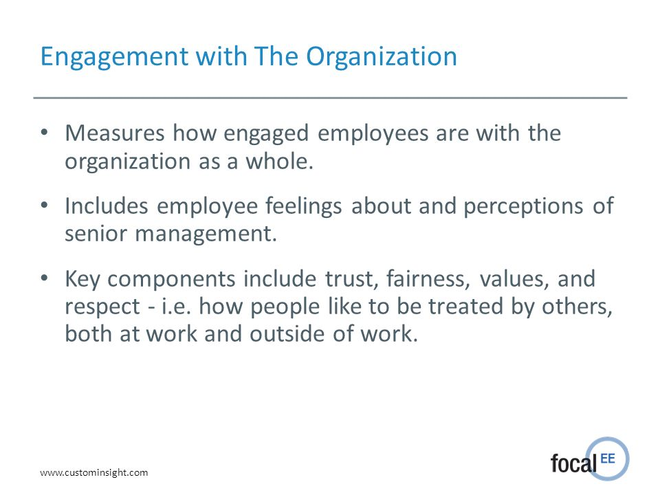 Engagement with The Organization
